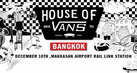 House Of Vans Bangkok
